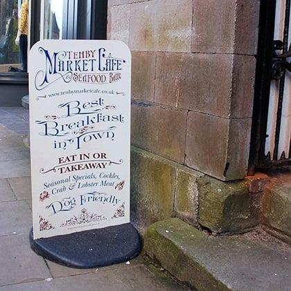 Tenby Market Cafe Pavement Sign Designers Pembrokeshire